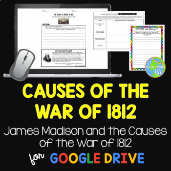 War of 1812 - Causes of the War of 1812
