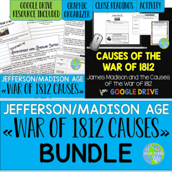 War of 1812 - Causes of the War of 1812 BUNDLE