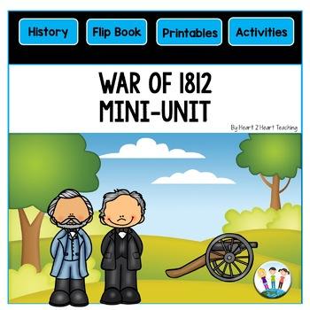 War of 1812: A Mini-Unit & Flip Book