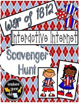 War of 1812 Internet Scavenger Hunt
