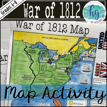 war of 1812 map activity by history gal teachers pay teachers. Black Bedroom Furniture Sets. Home Design Ideas