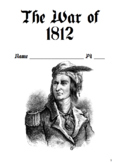 War of 1812 Notes Packet / Era of Good Feelings (Version 1) (Graphic Organizer)