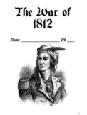 War of 1812 Notes Packet / Era of Good Feelings (Version 2) (Fill in the Blanks)
