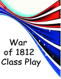 War of 1812 Play
