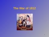 War of 1812 Power Point