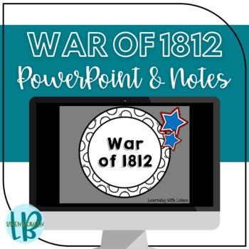 War of 1812 Presentation TN SS 4.49