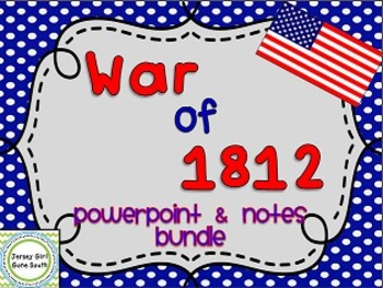 War of 1812 PowerPoint and Note Mini Bundle