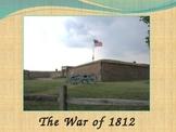 War of 1812 PowerPt-Battle of Lake Erie/Burning Washington/Star Spangled Banner