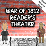War of 1812 Reader's Theater