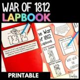 War of 1812 Social Studies Lapbook