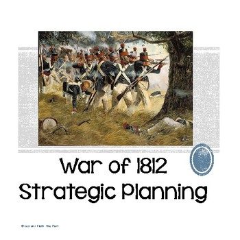 War of 1812 Strategic Planning