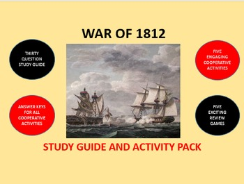 War of 1812: Study Guide and Activity Pack