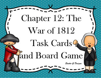 War of 1812 Task Cards and Board Game