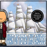 War of 1812: The Causes - Digital Simulation and Board Game