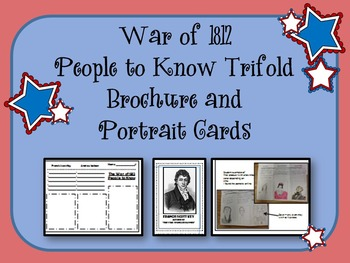 War of 1812 Tri-fold Brochure and Portrait Cards