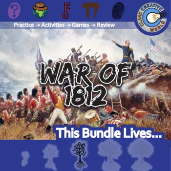 War of 1812 -- U.S. History Curriculum Unit Bundle
