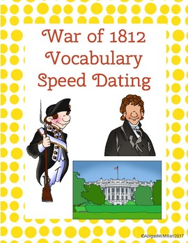 War of 1812 Vocabulary Speed Dating