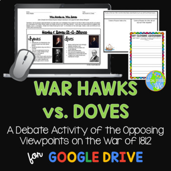War of 1812 War Hawks and Doves Debate Activity