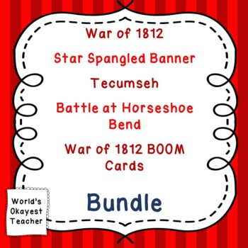War of 1812 and Star Spangled Banner Bundle