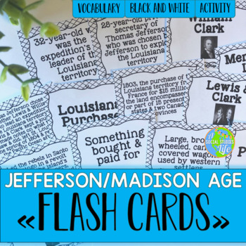 War of 1812 and Thomas Jefferson Flash Cards - Black and White