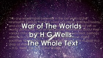 War of The Worlds by H.G Wells: The Whole Text