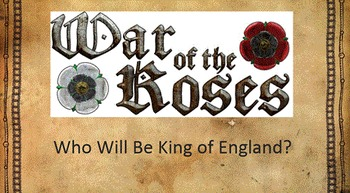 War of the Roses - English History Simulation
