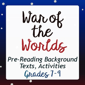 War of the Worlds Radio Drama Pre-Reading Texts, Student Activities