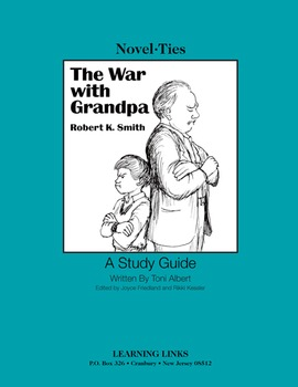 War with Grandpa - Novel-Ties Study Guide