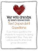 War with Grandpa Text Dependent Questions for Small Group Reading Activities