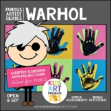 Warhol Project-Based Art Unit for Famous Artist Series in PreK-2