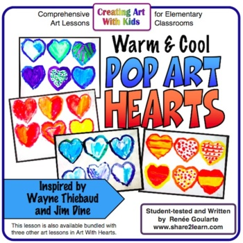 Valentine's Day Art Lesson - Pop Art Hearts - Warm and Cool Colors