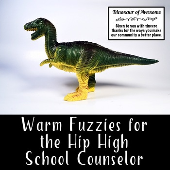 Back to School: Warm Fuzzies for the Hip High School Counselor