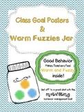 Class Goals and Warm Fuzzy Jar- Visual Classroom Management Tool