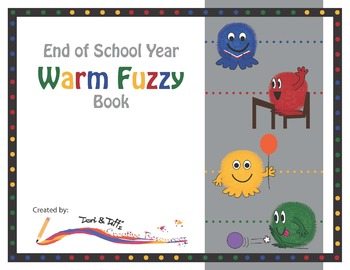 End of the Year Memory Book – Warm Fuzzy Themed