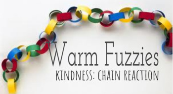 Warm Fuzzy- Start a chain of Kindness