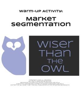 Warm-Up Activity: Market Segmentation