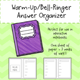 Warm-Up/Bell-Ringer Answer Organizer