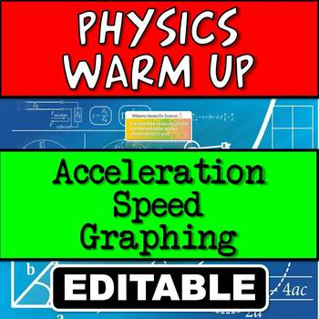 Bell Ringer Warm Up: Speed, Acceleration & Graphing