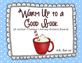 Warm Up to a Good Book {A Literacy Bulletin Board FREEBIE}