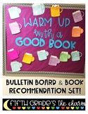 Warm Up with a Good Book: A Winter Themed Book Recommendation Bulletin Board