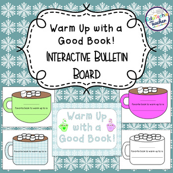 Warm Up with a Good Book! {Interactive Winter Bulletin Board}