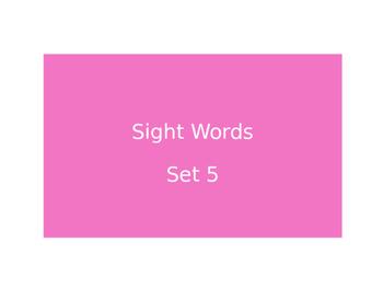 Warm Ups Sight words set 5
