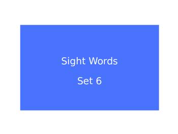 Warm Ups Sight words set 6