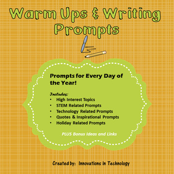 Warm Ups and Writing Prompts for All Classes (including STEM and Technology)