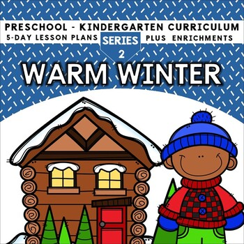 Warm Winter (5-day Thematic Unit)