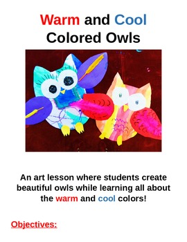 Elementary Art Lesson - Warm and Cool Colored Owls