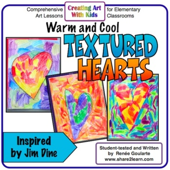 Art Lesson Valentine's Day Warm and Cool Textured Hearts