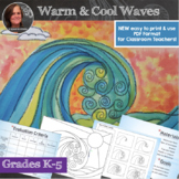 Warm and Cool Waves Art Lesson - New format for Classroom teachers!