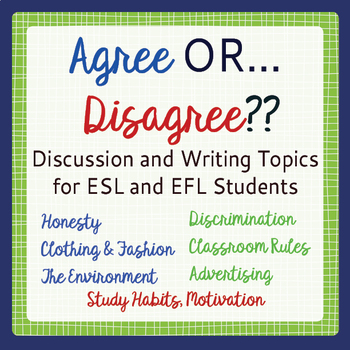Writing Prompts: Agree or Disagree
