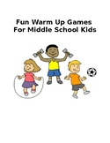 Warm up Games for Middle Schoolers